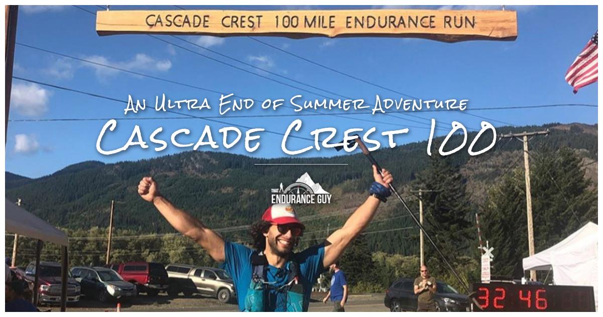 An Ultra End of Summer Adventure – Cascade Crest 100 Mile Endurance Run